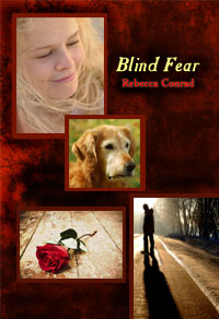 Blind Fear by Rebecca Conrad
